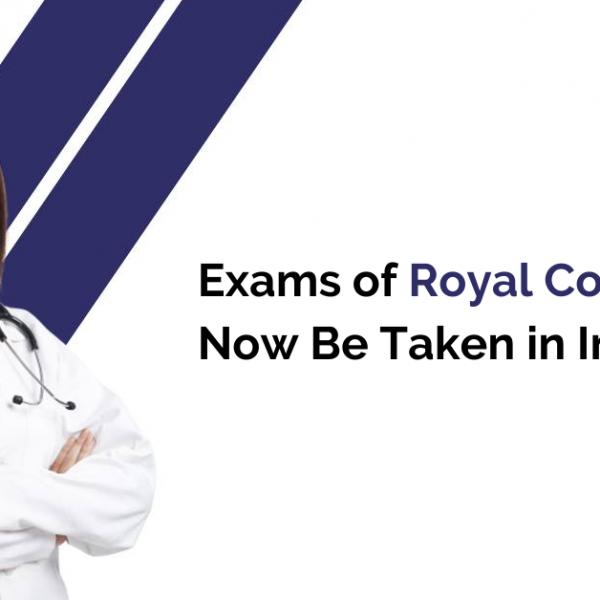 Exams of Royal College Can Now Be Taken in India