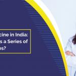 Opportunities doing PhD in Medicine in India