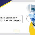 Should Doctors Specialize in Trauma and Orthopedic Surgery