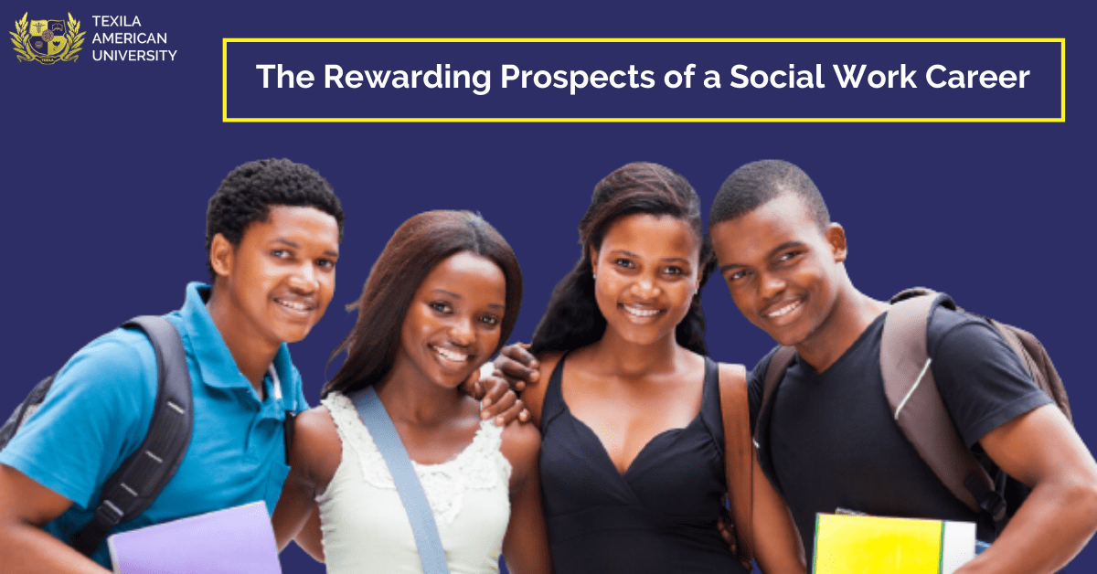 The Rewarding Prospects of a Social Work Career