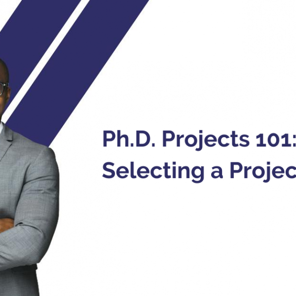 PhD Projects 101_ Tips on Selecting a Project