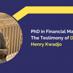 PhD in Financial Management_ The Testimony of Dr. Frimpong Henry Kwadjo