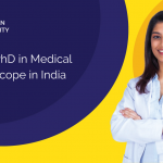 PhD in Medical Science in india and Scope In India