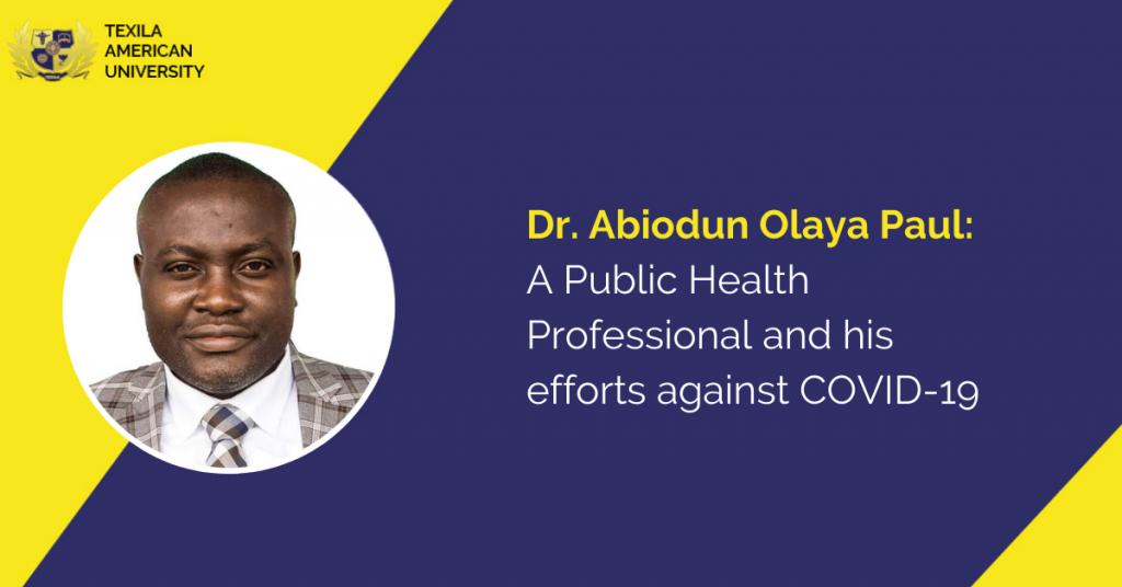 Dr. Abiodun Olaya Paul A Public Health Professional