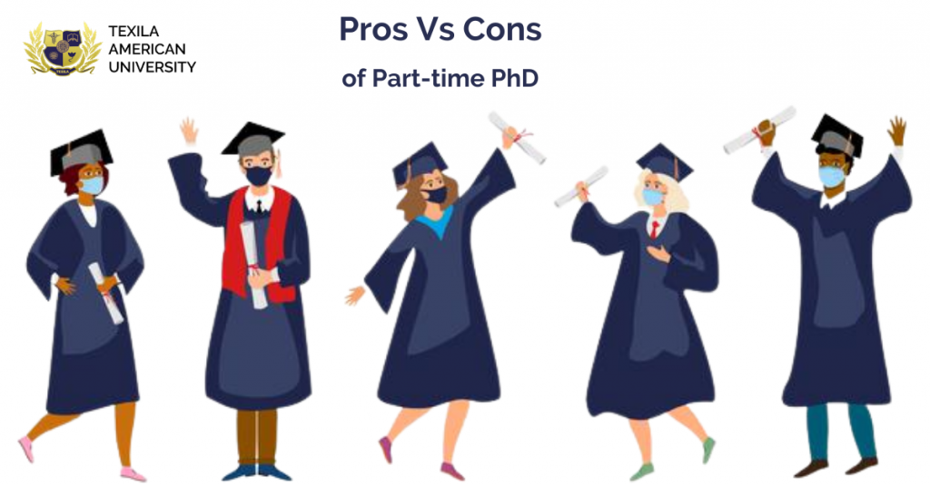 Pros Vs cons of Part-time PhD