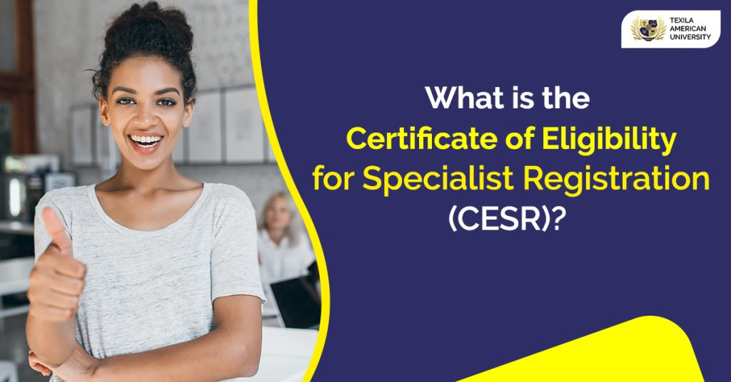 Certificate of Eligibility for Specialist Registration (CESR)
